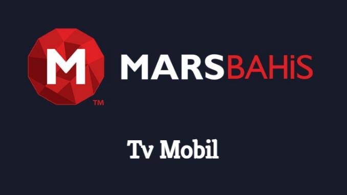 Marsbahis Tv Mobil